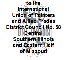 Welcome to the International Union of Painters and Allied Trades District Council No. 58 Central Southern Illinois and Eastern Half of Missouri